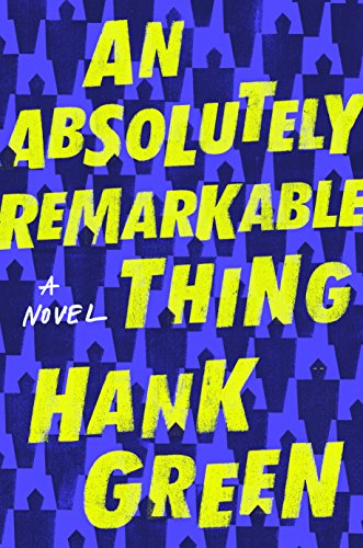 An Absolutely Remarkable Thing: A ()