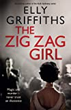 Front cover for the book The Zig-Zag Girl by Elly Griffiths