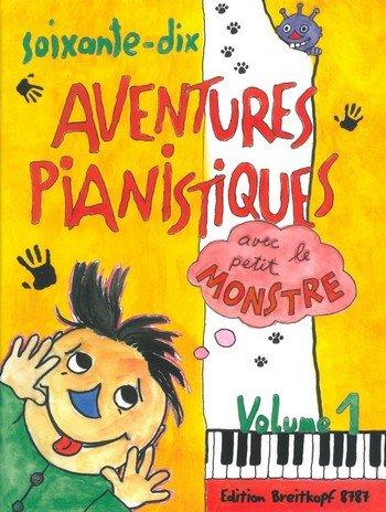70 aventures pianistiques 1 par Mantovani Bruno