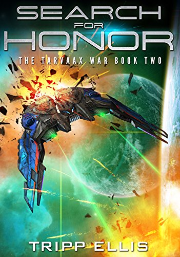 Search for Honor (The Tarvaax War Book 2)