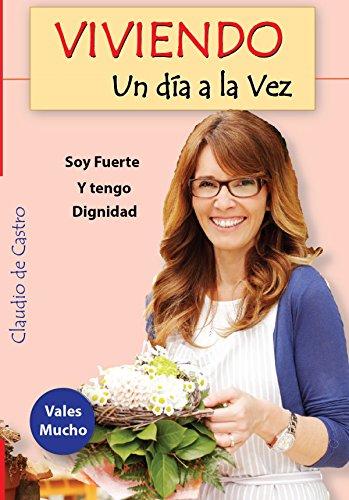 CÓMO VIVIR UN DÍA A LA VEZ: EL ARTE DE ENCONTRAR LA SERENIDAD (Ebooks Recomendados) (Spanish Edition)
