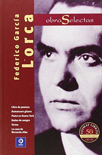 Obras Selectas por FEDERICO GARCÍA LORCA