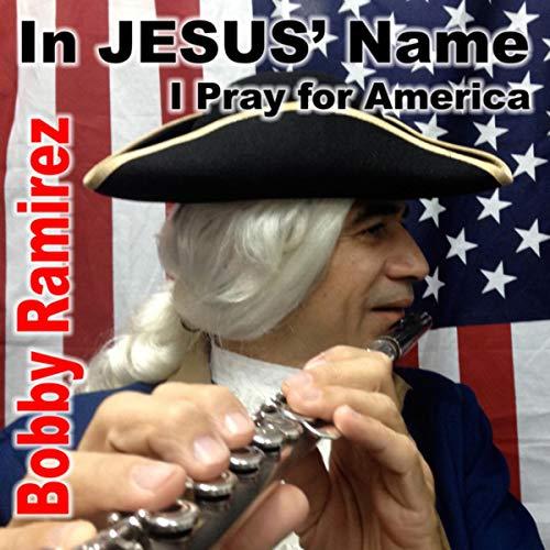 In Jesus' Name I Pray for America