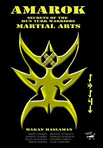 Preisvergleich Produktbild AMAROK - Secrets of the Hun Turk Warriors Martial Arts by Hakan Haslaman