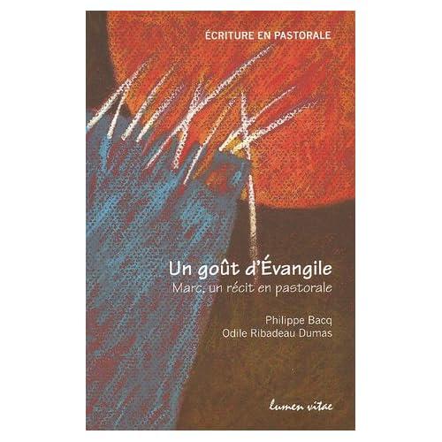 Un goût d'Evangile : Marc, un récit en pastorale
