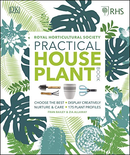 Terrarium Gardening (RHS Practical House Plant Book: Choose The Best, Display Creatively, Nurture and Care, 175 Plant Profiles (English Edition))