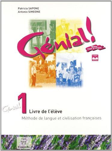 Génial. Méthode de langue et civilisation françaises. Per la Scuola media: 1