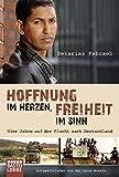 Hoffnung im Herzen, Freiheit im Sinn: Vier Jahre auf der Flucht nach Deutschland. Aufgeschrieben von Marianne Moesle - Zekarias Kebraeb