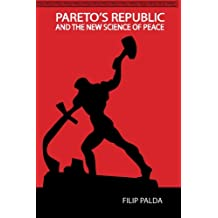 Pareto's Republic and the New Science of Peace (English Edition)