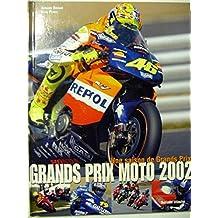 Grands prix moto 2002. une saison de Grands Prix