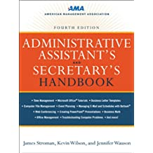 Administrative Assistant's and Secretary's Handbook