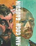 Image de Van Gogh und Gauguin: Das Atelier des Südens - Ausstellungsdaten: The Art Institute of Ch
