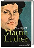 Martin Luther - Volker Leppin
