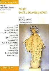 Marie dans l'évangélisation : Tome 1