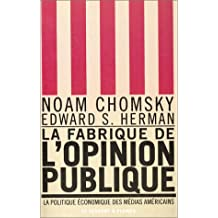 La Fabrique de l'Opinion publique - La Politique économique des médias américains