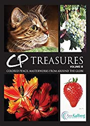 CP Treasures, Volume III :  Colored Pencil Masterworks from Around the Globe