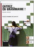 Scarica Libro Entrez en grammaire Fiches de grammaire avec exercices Per le Scuole superiori Con espansione online (PDF,EPUB,MOBI) Online Italiano Gratis