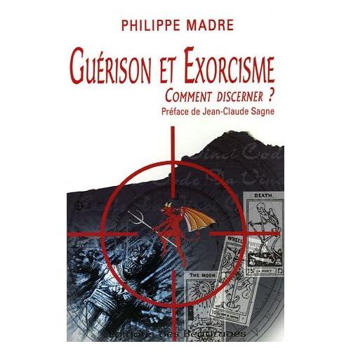 Guérison et exorcisme : Comment discerner ?