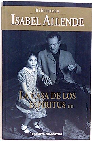 LA CASA DE LOS ESPÍRITUS ( II )