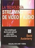 Tecnologia Streaming De Video Y Audio, La