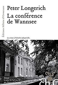 La conférence de Wannsee par Peter Longerich