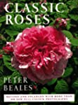 Classic Roses: An Illustrated Encyclo...