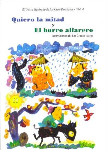 Sutra Ilustrado de Las Cien Parabolas, El - Vol. 4