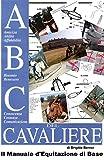 ABC del Cavaliere, il Manuale d