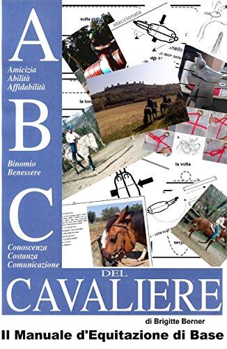 ABC del Cavaliere il Manuale dEquitazione di Base