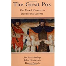 The Great Pox: Syphilis and Its Antecedents in Early Modern Europe