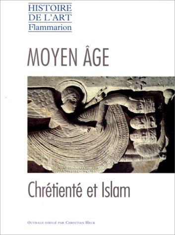 MOYEN AGE. Chrtient et islam