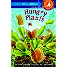 Hungry Plants (Step into Reading)