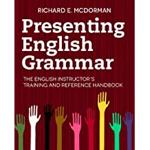 Presenting English Grammar (English Edition)