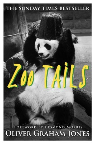 Zoo Tails by Oliver Graham Jones Jones (2015-12-03)