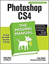 [(Photoshop CS4: The Missing Manual)] [By (author) Lesa Snider] published on (January, 2009)