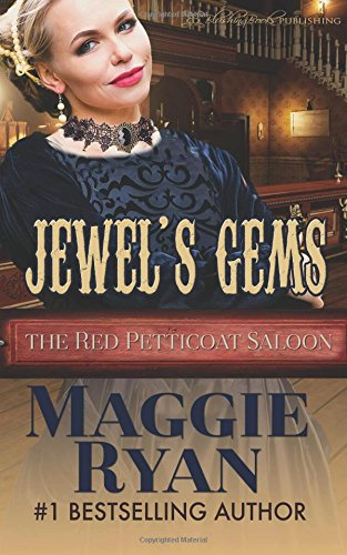 Jewel's Gems (The Red Petticoat Saloon) (Volume 1)
