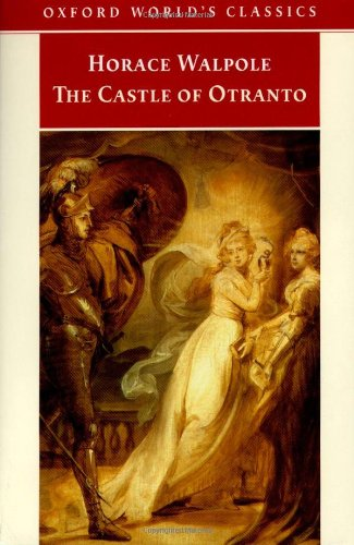 The Castle of Otranto: A Gothic Story
