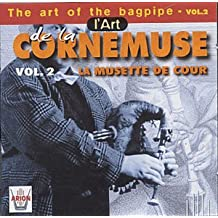 The Art of the Cornemuse Vol. 2