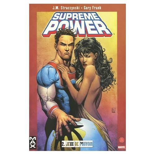 Supreme Power, Tome 2 : Jeux de pouvoir