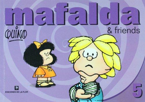 Mafalda & friends, 5 por Quino