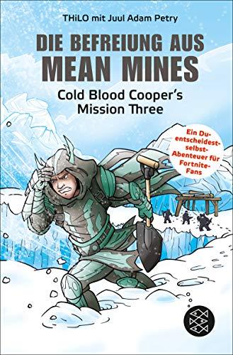 Die Befreiung aus Mean Mines: Cold Blood Cooper\'s Mission Three