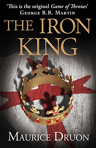 The Iron King (The Accursed Kings, Book 1) (English Edition) por Maurice Druon