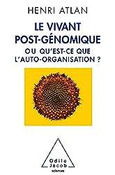 Le Vivant post-génomique: ou Qu'est-ce que l'auto-organisation ?