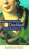 Mémoires de la princesse Daschkoff, dame d'honneur de Catherine II, impératrice de toutes les Russies
