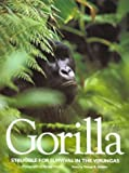 Front cover for the book Gorilla: Struggle for Survival in the Virungas by Michael Nichols