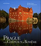 Prague et les châteaux de Bohême