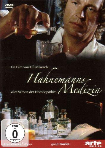 Hahnemanns Medizin - Vom Wesen der Homöopathie