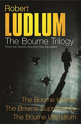 Robert Ludlum: The Bourne Trilogy: The Bourne Identity, The Bourne Supremacy, The Bourne Ultimatum