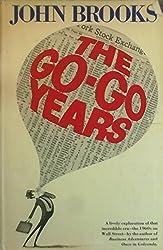 The go-go years by John Brooks (1973-08-01)