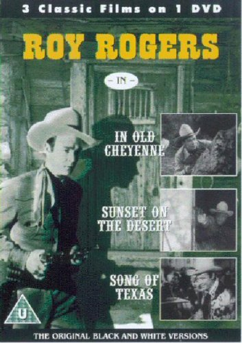 Roy Rogers-In Old Cheyenne / Sunset On The Desert / Song Of Texas [DVD] [UK Import]